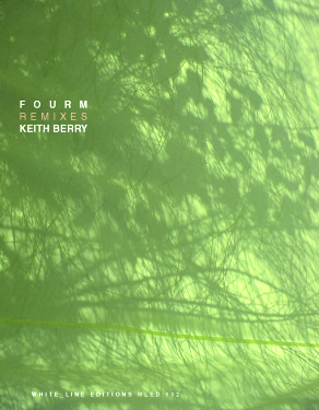 fourm remixes keith berry white line edition